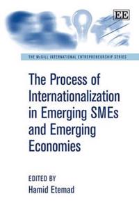 The Process of Internationalization in Emerging SMEs and Emerging Economies