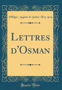 Lettres d'Osman (Classic Reprint)