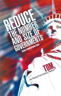 Reduce the Number and Size of Governments
