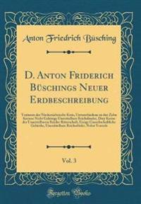 D. Anton Friderich Büschings Neuer Erdbeschreibung, Vol. 3