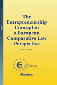 The Entrepreneurship Concept in a European Comparative Tax Law Perspective