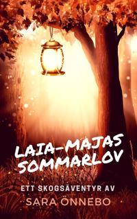 Laia-Majas sommarlov: Ett skogsäventyr
