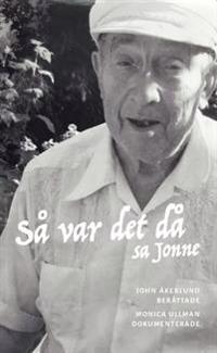 Så var det då, sa Jonne