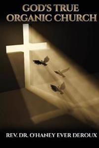 God's True Organic Church