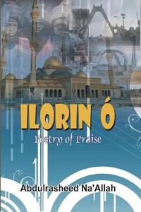 Ilorin Ó Poetry of Praise