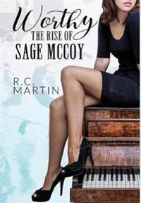 Worthy: The Rise of Sage McCoy