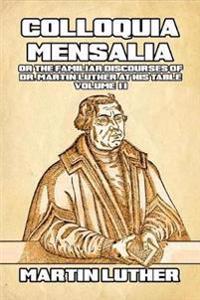 Colloquia Mensalia Vol. II