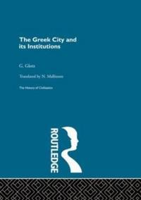 The Greek City and Its Institutions