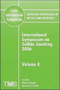 Advanced Processing of Metals and Materials (Sohn International Symposium),