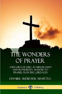 The Wonders of Prayer