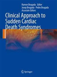 Clinical Approach to Sudden Cardiac Death Syndromes