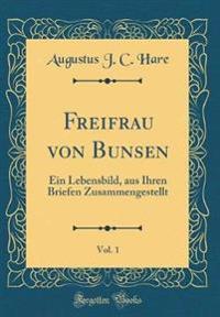 Freifrau von Bunsen, Vol. 1