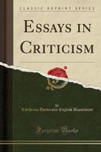 Essays in Criticism (Classic Reprint)