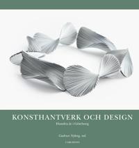 Konsthantverk och design : Hundra år i Göteborg