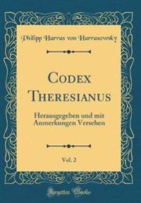 Codex Theresianus, Vol. 2