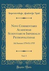 Novi Commentarii Academiae Scientiarum Imperialis Petropolitanae, Vol. 5
