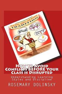 How to Avoid Conflicts Before Your Class Is Disrupted: Understanding Learning Styles and Discipline