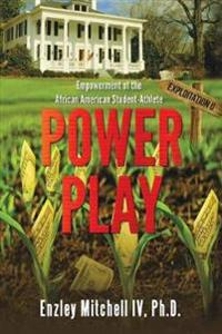 Power Play: Empowerment of the African American Student-Athlete