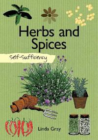 Self-Sufficiency: Herbs and Spices