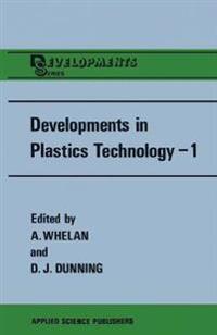 Developments in Plastics Technology-1