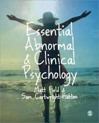 Essential Abnormal & Clinical Psychology