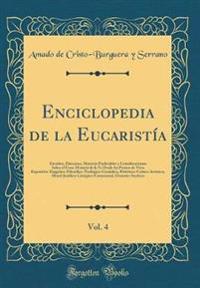Enciclopedia de la Eucaristía, Vol. 4