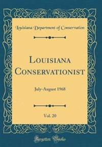 Louisiana Conservationist, Vol. 20