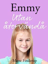 Emmy 9 - Utan återvändo