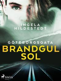 Göteborgsgata, brandgul sol