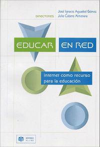 Educar en red / Educating Network