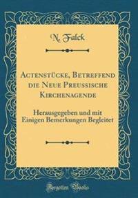 Actenstücke, Betreffend die Neue Preußische Kirchenagende