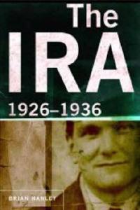 The Ira, 1926-1936