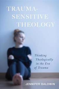 Trauma-Sensitive Theology