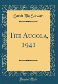 The Aucola, 1941 (Classic Reprint)