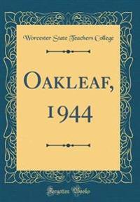 Oakleaf, 1944 (Classic Reprint)