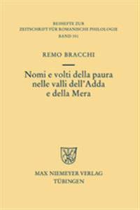 Nomi E Volti Della Paura Nelle Valli Dell'adda E Della Mera