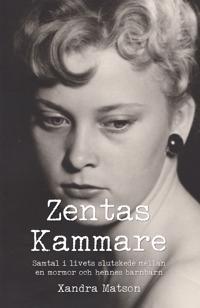 Zentas Kammare : samtal i livets slutskede mellan en mormor och hennes barnbarn