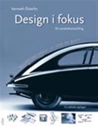Design i fokus för produktutveckling - Varför ser saker ut som de gör?