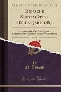 Rigasche Stadtblätter für das Jahr 1865, Vol. 56
