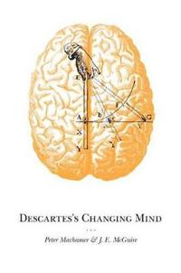 Descartes's Changing Mind