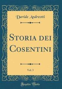 Storia dei Cosentini, Vol. 3 (Classic Reprint)