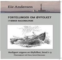 Fortellinger om øyfolket i Færder nasjonalpark - Eie Andersen   Inprintwriters.org