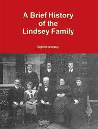 A Brief History of the Lindsey Family