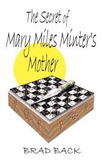 The Secret of Mary Miles Minter's Mother
