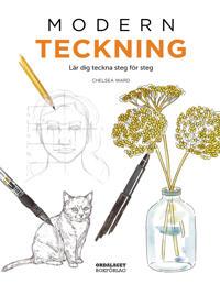 Modern teckning : Lär dig teckna steg för steg - Chelsea Ward pdf epub