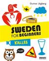 Sweden for beginners