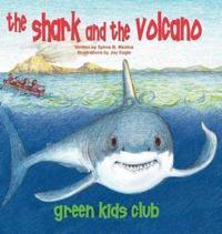 The Shark and the Volcano - Hardback