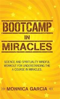 Bootcamp in Miracles