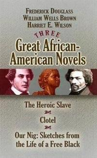 Three Great African-American Novels