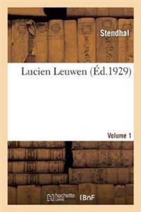 Lucien Leuwen. Volume 1